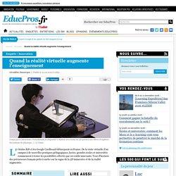 Quand la réalité virtuelle augmente l'enseignement - Enquête sur Educpros