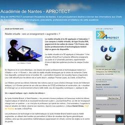 Académie de Nantes - APROTECT: Réalité virtuelle : vers un enseignement « augmenté » ?