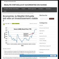 Economie: la Réalité Virtuelle est-elle un investissement viable ?