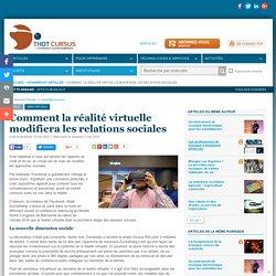 Comment la réalité virtuelle modifiera les relations sociales