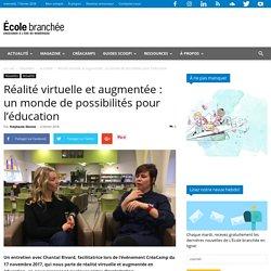 Réalité virtuelle et augmentée : un monde de possibilités pour l'éducation
