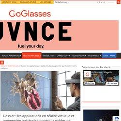 Quand la réalité virtuelle révolutionne la médecine - GoGlasses