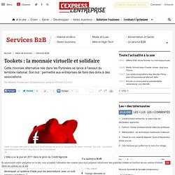 Tookets : la monnaie virtuelle et solidaire