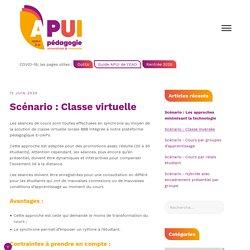 Scénario : Classe virtuelle – Appui à la Pédagogie Universitaire et Innovante
