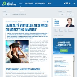 Réalité virtuelle et marketing immersif - Veilletourisme.ca