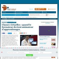 Classes virtuelles : quand le formateur devient animateur d'apprentissages