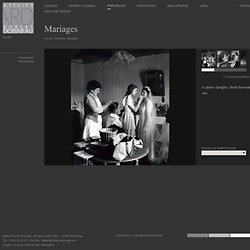 Atelier Robert Doisneau | Galeries virtuelles des photographies de Doisneau - Mariages