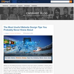 The Most Useful Website Design Tips You Probably Never Knew About - CMSMART Magento - Virtuemart BlogsCMSMART Magento – Virtuemart Blogs