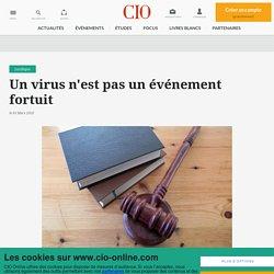 Un virus n'est pas un événement fortuit