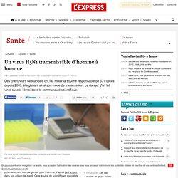 Un virus H5N1 transmissible d'homme à homme