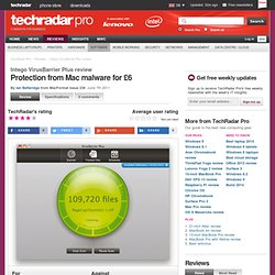 Intego VirusBarrier Plus review | from TechRadar's expert reviews of Anti malware software