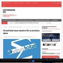 VirusTotal veut mettre fin à certains abus