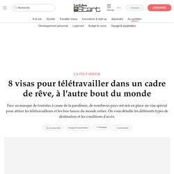 8 visas pour télétravailler dans un cadre de rêve, à l'autre bout du monde