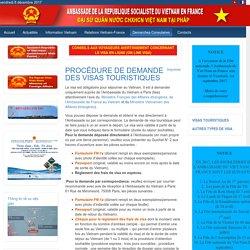 PROCÉDURE DE DEMANDE DES VISAS TOURISTIQUES
