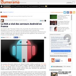 La NSA a visé des serveurs Android en France