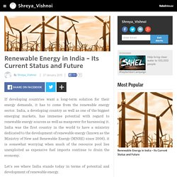 Shreya_Vishnoi - Renewable Energy in India – Its Current Status and Future