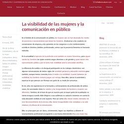 La visibilidad de las mujeres y la comunicación en público > Teresa Baró