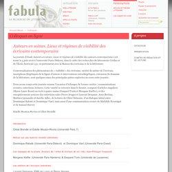 Auteurs en scènes. Lieux et régimes de visibilité des écrivains contemporains (Fabula / Colloques)