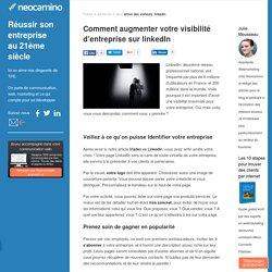 Comment augmenter votre visibilité d'entreprise sur linkedIn par Neocamino