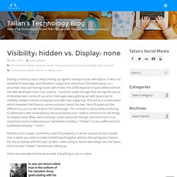 Visibility: hidden vs. Display: none - Tallan's Technology Blog