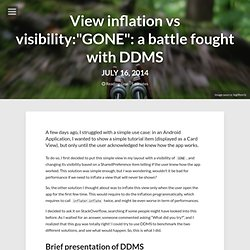 "View inflation vs visibility:""GONE"": a battle fought with DDMS – Mickael's Android Playground"