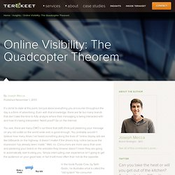 Online Visibility: The Quadcopter Theorem