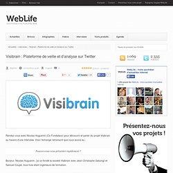 Visibrain : Plateforme de veille et d'analyse sur Twitter