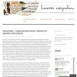 Visigothic + Carolingian script. Mixing up graphic influences