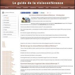 Visioconference : le principe de la visioconference et de la videoconference. Tout sur la visioconference
