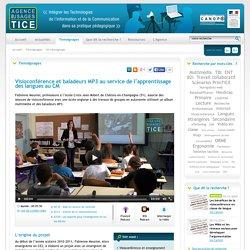 L'Agence nationale des Usages des TICE - Visioconférence et baladeurs MP3 au service de l'apprentissage des langues au CM