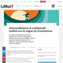 Visioconférence et collaboratif surfent sur la vague du Coronavirus