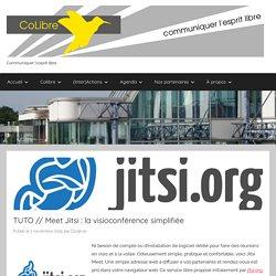 TUTO // Meet Jitsi : la visioconférence simplifiée – CoLibre – Licence Pro Métiers de la Communication