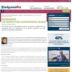 Les secrets d'une visioconférence réussie - Conduire une réunion - Studyrama Pro