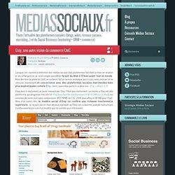 Médias sociaux > Etsy, une autre vision du commerce CtoC