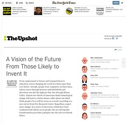 A Vision of the Future From Those Likely to Invent It