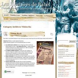 » Vision-Ka Les Héritiers de Babel