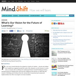 What's Our Vision for the Future of Learning?