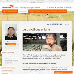 ONG Vision du Monde - Travail des enfants - Vision du Monde