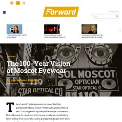 The 100-Year Vision of Moscot Eyewear - Culture