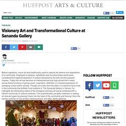 Visionary Art and Transformational Culture at Sananda Gallery