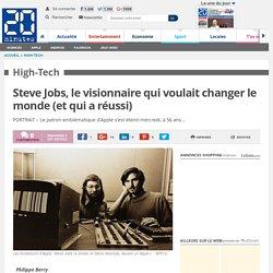 Steve Jobs, le visionnaire qui voulait changer le monde (et qui a réussi)