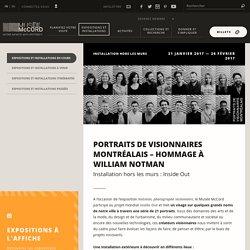 Portraits de Visionnaires Montréalais, Hommage à William Notman