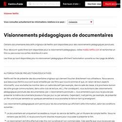 Visionnements pédagogiques de documentaires Netflix