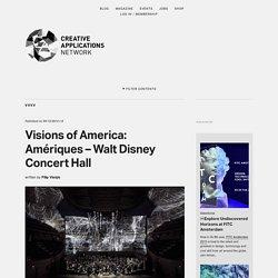 Visions of America: Amériques - Walt Disney Concert Hall