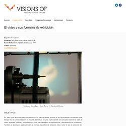 El vídeo y sus formatos de exhibición