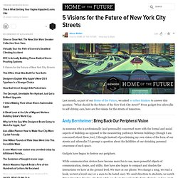 5 Visions for the Future of New York City Streets