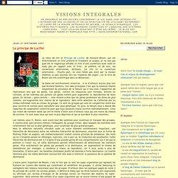 Visions Integrales: Le principe de Lucifer