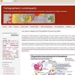 Les visions multiples de la francophonie à travers les cartes