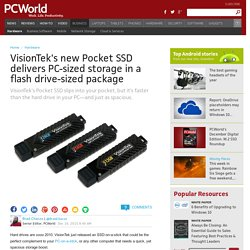 VisionTek's new Pocket SSD delivers PC-sized storage in a flash drive-sized package
