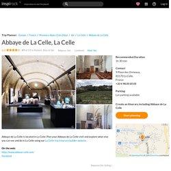Visit Abbaye de La Celle on your trip to La Celle or France